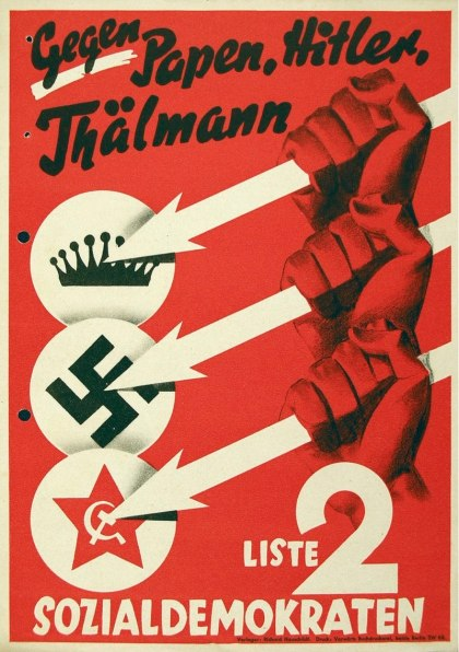 800px-Three_Arrows_election_poster_of_the_Social_Democratic_Party_of_Germany,_1932_-_Gegen_Papen,_Hitler,_Thälmann